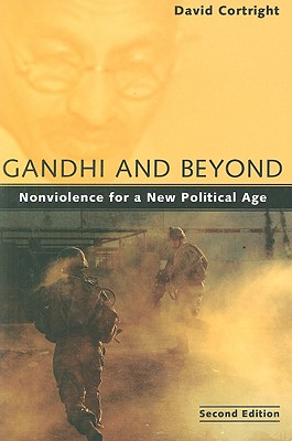 Gandhi and Beyond By Cortright, David